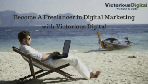 become a freelancer in digital marketing - victorious digital