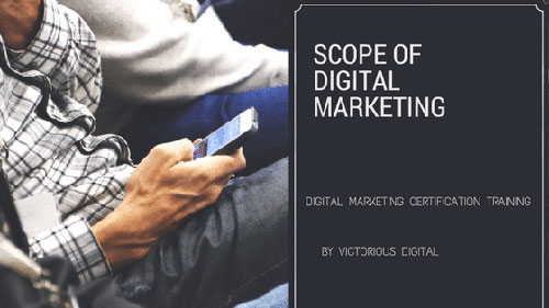 scope of digital marketing - victorious digital