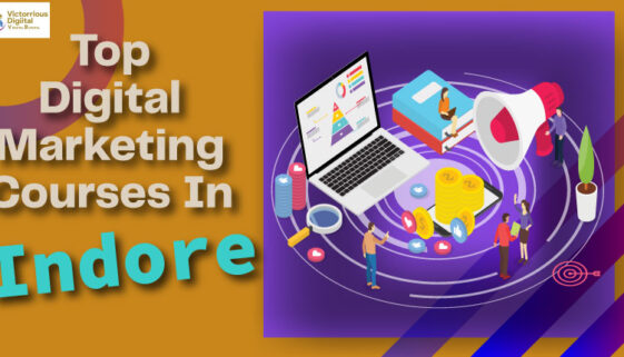 Top digital marketing courses in Indore